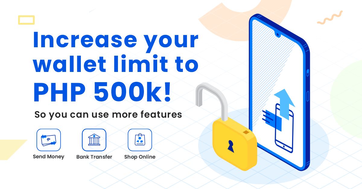 Increase your GCash wallet limit to 500k