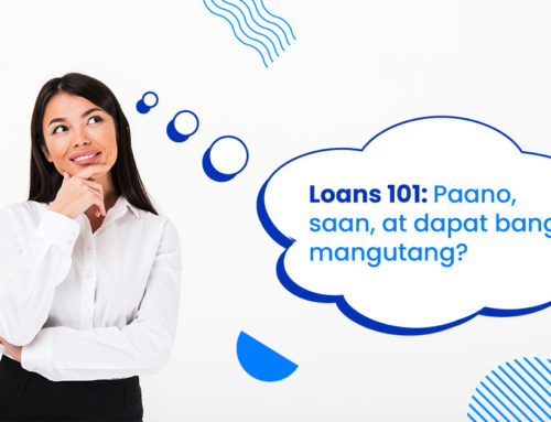 Loans 101: Basics at best practices ng paghiram
