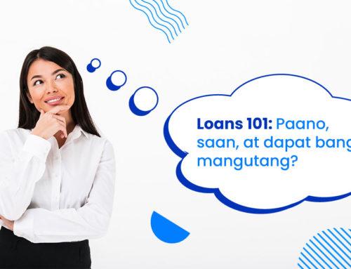 Loans 101: Basics at best practices ng paghiram
